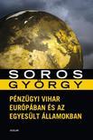 Soros Gy�rgy - P�nz�gyi vihar Eur�p�ban �s az Egyes�lt �llamokban
