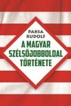 Paksa Rudolf - A magyar sz�ls�jobboldal t�rt�nete [eK�nyv: epub,  mobi]