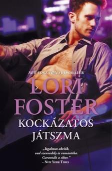 Lori Foster - Kockázatos játszma [eKönyv: epub, mobi]