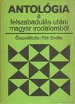 T�th Em�ke - Antol�gia a felszabadul�s ut�ni magyar irodalomb�l [antikv�r]