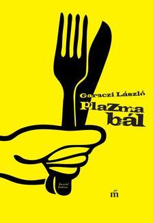 Garaczi L�szl� - Plazmab�l