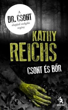 Kathy Reichs - Csont és bőr [eKönyv: epub, mobi]