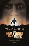 Cormac McCarthy - Nem vénnek való vidék [eKönyv: epub,  mobi]
