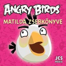 ROVIO - Angry Birds - Matilda zsebk�nyve