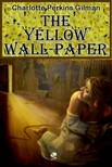 Perkins Gilman Charlotte - The Yellow Wallpaper [eK�nyv: epub,  mobi]