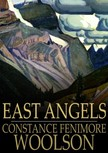 Woolson Constance Fenimore - East Angels [eK�nyv: epub,  mobi]