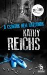 Kathy Reichs - A csontok nem hazudnak [eK�nyv: epub, mobi]