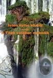 Lena Belicosa - Isten nyilai k�z�tt avagy A Titok val�ban m�k�dik [eK�nyv: pdf,  epub,  mobi]