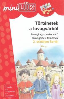 - LDI-215 TÖRTÉNETEK A LOVAGVÁRBÓL 2.OSZTÁLYOS KORTÓL /MINI-LÜK/
