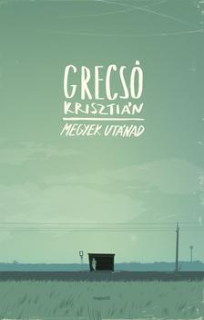 GRECS� KRISZTI�N - Megyek ut�nad