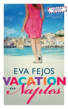 Fejős Éva - Vacation in Naples [eKönyv: epub, mobi]