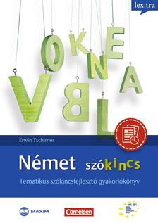 Erwin Tschirner, S�ti Ildik� - N�met sz�kincs - Tematikus sz�kincsfejleszt� gyakorl�k�nyv