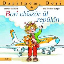 Liane Schneider - Annette Steinhauer - Bori először ül repülőn