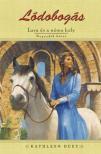 Kathleen Duey - L�DOBOG�S 4. - LARA �S A N�MA HELY - KEM�NY BOR�T�S