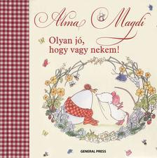 Andreas H. Schmachtl - Alma Magdi - Olyan j�, hogy vagy nekem!