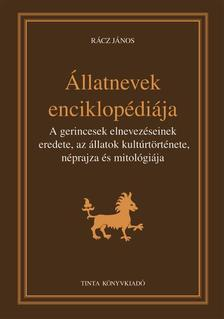 R�cz J�nos - �llatnevek enciklop�di�ja