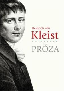 Heinrich von Kleist - Pr�za