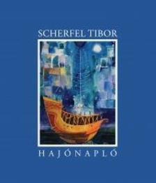 Scherfel Tibor - Haj�napl�