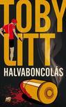 Toby Litt - Halvaboncol�s