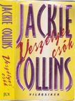 Jackie Collins - Veszélyes csók [antikvár]