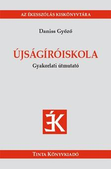 Daniss Gy�z� - �JS�G�R�ISKOLA - GYAKORLATI �TMUTAT�