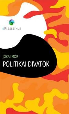 J�KAI M�R - Politikai divatok [eK�nyv: epub, mobi]