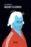 Eva Baronsky - Mozart felébred [eKönyv: pdf,  epub,  mobi]