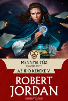 Robert Jordan - Mennyei t�z - II. k�tet