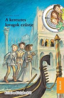 Fabian Lenk - A KERESZTES LOVAGOK EZ�STJE - ID�DETEKT�VEK 12.