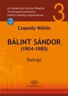 Csapody Mikl�s - B�lint S�ndor (1904-1980)