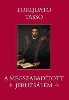 Tasso, Torquato - A megszabad�tott Jeruzs�lem
