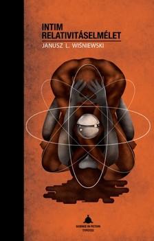 Wisniewski Janus L. - Intim relativit�selm�let [eK�nyv: pdf]