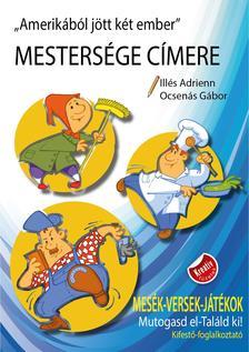 Ill�s Adrienn, Ocsen�s G�bor - Mesters�ge C�mere