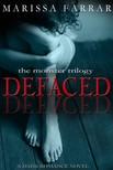 Farrar Marissa - Defaced - A Dark Romance Novel [eKönyv: epub,  mobi]