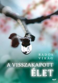Rados Vir�g - A visszakapott �let [eK�nyv: epub, mobi]