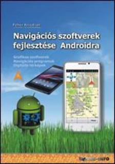 Feh�r Kriszti�n - Navig�ci�s szoftverek fejleszt�se Androidra