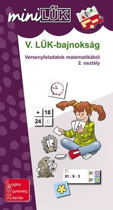 LDI524 - V. L�K-bajnoks�g - versenyfeladatok matematik�b�l 2. oszt�ly