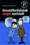 Pappn� T�r�k Edit - BESZ�DFORDULATOK ANGOL NYELVB�L - MINDENTUD�S ZSEBK�NYVEK -