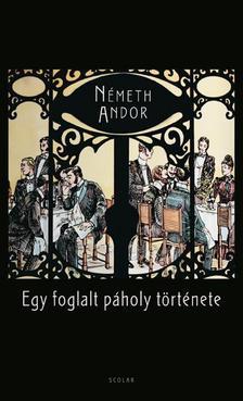 Németh Andor - Egy foglalt páholy története #