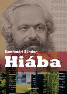 Szathmári Sándor - Hiába [eKönyv: epub, mobi]