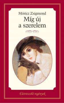 M�RICZ ZSIGMOND - M�G �J A SZERELEM