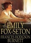Frances Hodgson Burnett - Emily Fox-Seton [eKönyv: epub,  mobi]