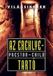 Douglas Preston - Lincoln Child - AZ EREKLYETART� - VIL�GSIKEREK