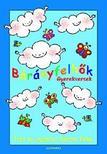 Bartos Erika - BÁRÁNYFELHŐK - GYEREKVERSEK