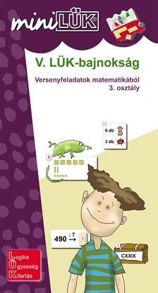 LDI526 - V. LÜK-bajnokság - versenyfeladatok matematikából 3. osztály
