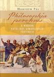 Horv�th P�l - Philosophia perennis A modern katolikus gondolkod�s t�rt�net