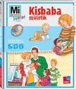 Tatjana Marti, Lisa Maurer - Mi MICSODA Junior - Kisbaba sz�letik