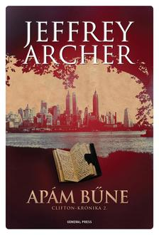 Jeffrey Archer - Apám bűne