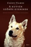 CS�NYI VILMOS - A kuty�k sz�r�s gyerekek  [eK�nyv: epub, mobi]