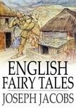 Joseph Jacobs - English Fairy Tales [eKönyv: epub,  mobi]